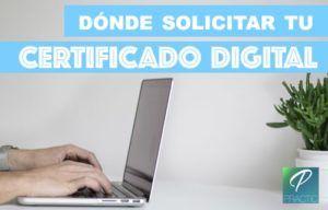 dónde solicitar certificado digital