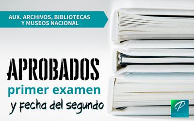El 31 de enero tendrá lugar el segundo ejercicio de Auxiliar de Archivos, Bibliotecas y Museos Nacional